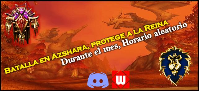 Batalla en Azshara, protege a la Reina.