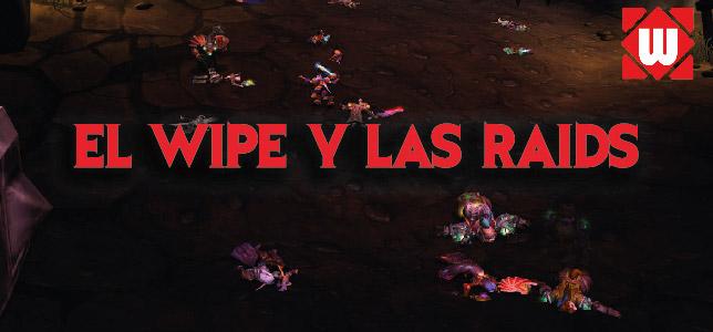 El Wipe y la Raid