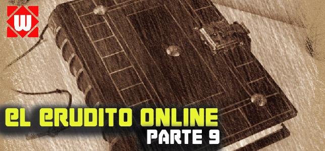 El Erudito Online (Parte 9)
